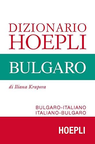 Dizionario Hoepli bulgaro. Bulgaro-italiano, italiano-bulgaro