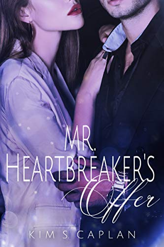 Mr. Heartbreaker's Offer von [Kim S. Caplan]
