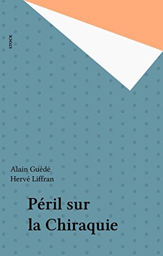 Péril sur la Chiraquie PDF Books