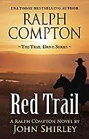 Ralph Compton Red Trail (Trail Drive)