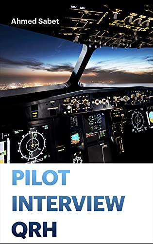 PILOT INTERVIEW QRH: EASY SUMMARY OF ATPL QUESTIONS
