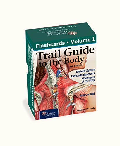 Trail Guide to the Body Flashcards 6th Edition Volume 1: The Skeletal System