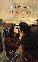 Al onze jaren: roman