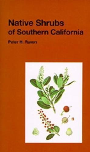 Native Shrubs of Southern California (California Natural History Guides: 15)