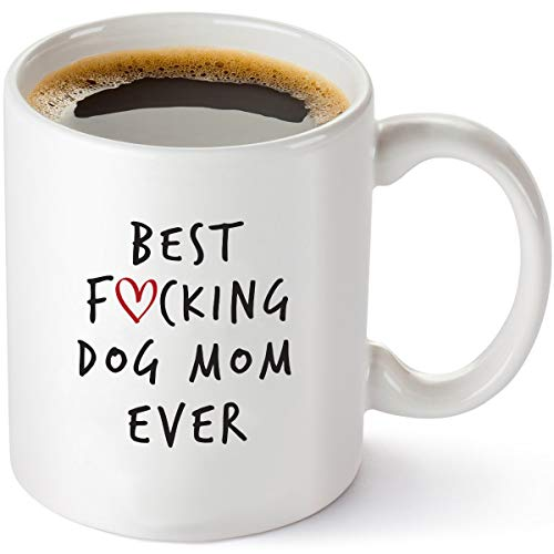 Best Dog Mom Ever Funny Coffee Mug - Unique Gift Idea for Dog Mom, Women, Veterinarian, Animal Rescue or Vet Tech - Birthday Present for Dog Lovers - 11 oz Tea Cup White