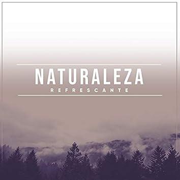 Naturaleza Refrescante