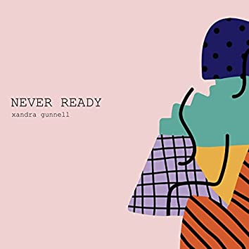 Never Ready