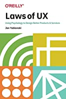 Laws of UX: Using Psychology to Design Better Products & Services Front Cover