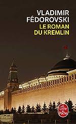Le Roman du Kremlin de Vladimir Fédorovski