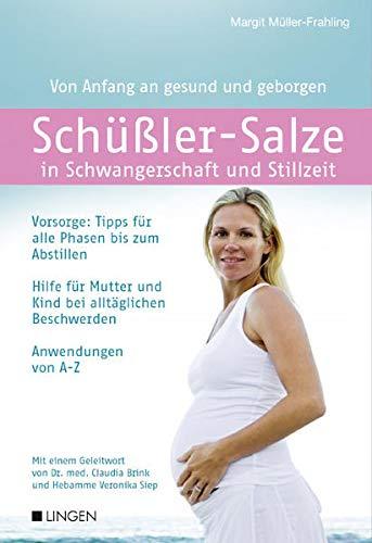 Müller-Frahling, Margit<br />Schüßler-Salze in Schwangerschaft und Stillzeit