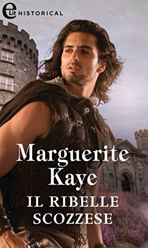 Il ribelle scozzese (eLit) (Highland Brides Vol. 2) di [Marguerite Kaye]