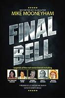 Final Bell: Legends of the Mat Remembered