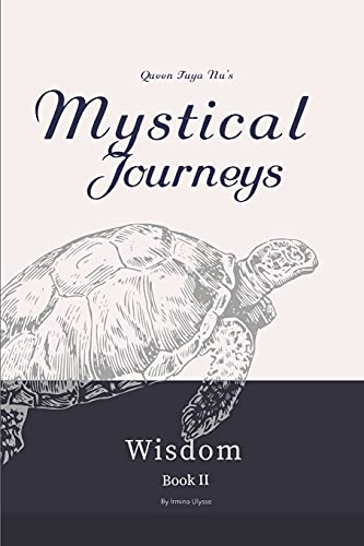 Mystical Journeys: Welcoming the Sacred