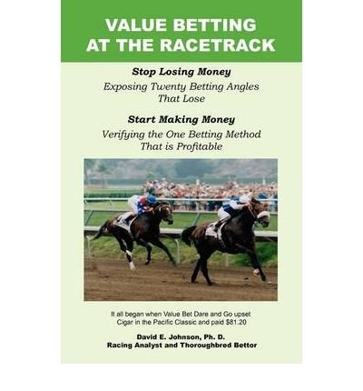 Value Betting at the Racetrack (Paperback) - Common