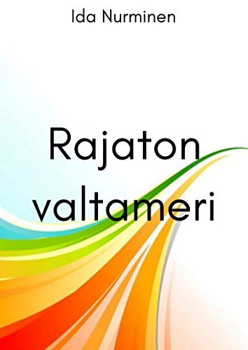 Rajaton valtameri (Finnish Edition)