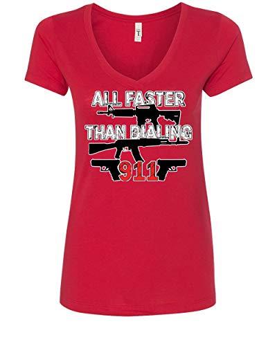 All Faster Than Dialing 911 Women's V-Neck T-Shirt Pro Guns 2nd Amendment Red XL