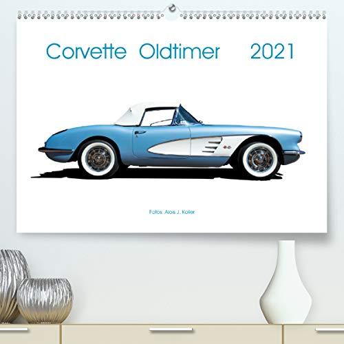 Corvette Oldtimer 2021 (Premium, hochwertiger DIN A2 Wandkalender 2021, Kunstdruck in Hochglanz)