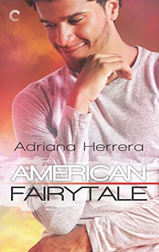 American Fairytale: A Multicultural Romance (Dreamers Book 2)