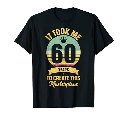 60th Birthday Gag Gift Idea Shirt Funny 60 Years Old Joke T-Shirt