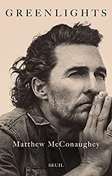 Greenlights (French Edition) by [Matthew McConaughey]