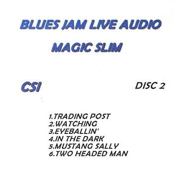 Blues Jam Live Audio: Magic Slim
