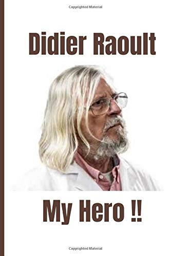 DIDIER RAOULT, MY HERO: Awesome Daily Gratitude Journal