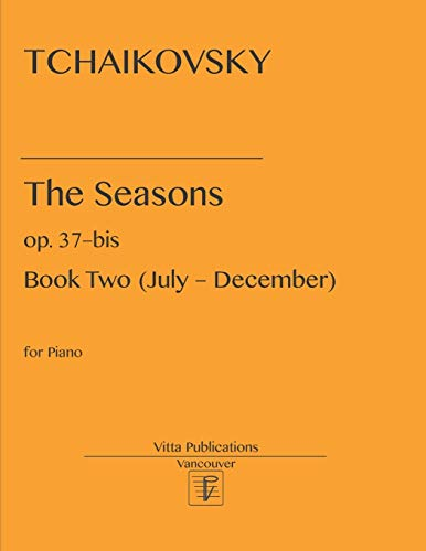 Tchaikovsky. The Seasons.: op. 37–bis Part Two