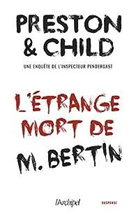 L'étrange mort de M. Bertin  par Douglas Preston