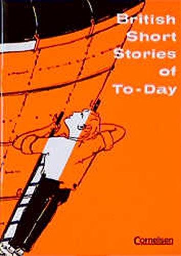 Neusprachliche Textausgaben: Ab 11. Schuljahr - British Short Stories of To-Day
