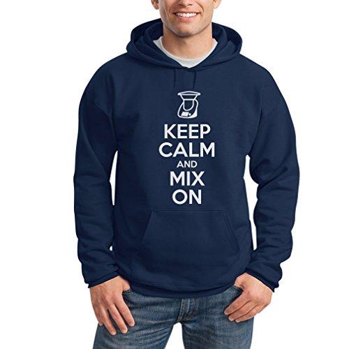 Keep Calm and Mix On - Motiv für Thermomix Liebhaber Kapuzenpullover Hoodie Medium Blau