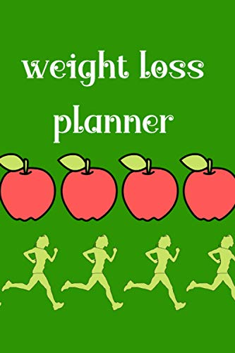 Weight Loss Planner: Food and Exercise Journal, Exercise Log Journal, Calorie Intake, Body Mass Index, and Body Weight Daily Tracker Planner, Weight Loss Tracker Journal