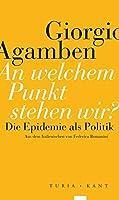 An welchem Punkt stehen wir?: Die Epidemie als Politik