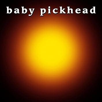 Baby Pickhead
