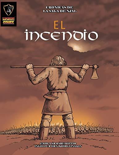 El Incendio: Volume 2 (Crónicas de la Saga de Njál)