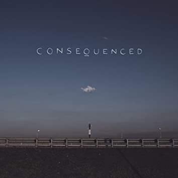 Consequenced