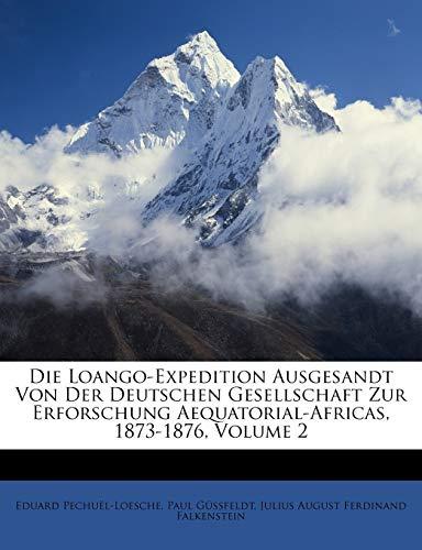 Pechuël-Loesche, E: Loango-Expedition. Dritte Abtheilung. Er