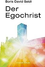 Der Egochrist