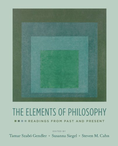 Compare Textbook Prices for The Elements of Philosophy: Readings from Past and Present 1 Edition ISBN 9780195335422 by Gendler, Tamar Szabo,Siegel, Susanna,Cahn, Steven M.