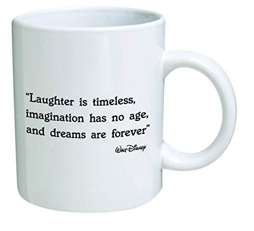 Taza divertida – Laughter is Timeless Immagination have no Age, and Dreams are Forever. Walt Disney – Tazas de café de 11 onzas – Regalos inspiradores y sarcasmo – por Coffee Mugs Christmas GIF