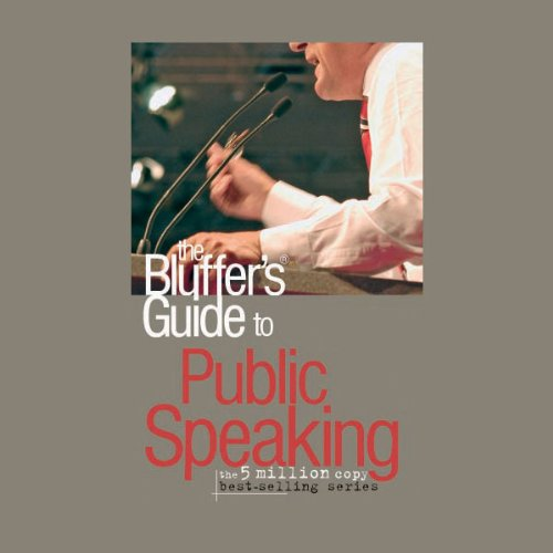 The Bluffer's Guide® to Public Speaking audiobook cover art