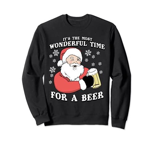 Es el momento más maravilloso para una cerveza | Navidad Sudadera