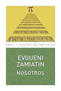 Nosotros par Evgueni I. Zamiátin