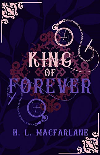 King of Forever: A Gothic Scottish Fairy Tale (Bright Spear Trilogy Book 3)