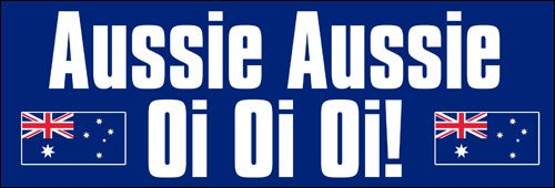 American Vinyl Aussie Aussie Oi Oi Oi Bumper Sticker (Australia Sports Australian)