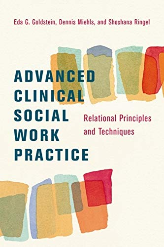 Advanced Clinical Social Work Practice: Relational...