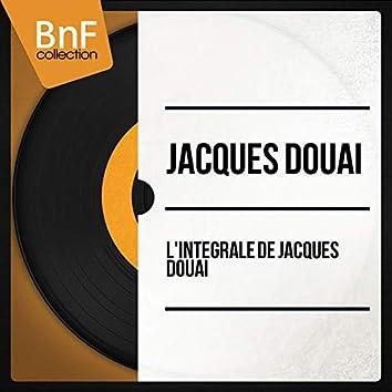 L'Intégrale de Jacques Douai (Mono Version)