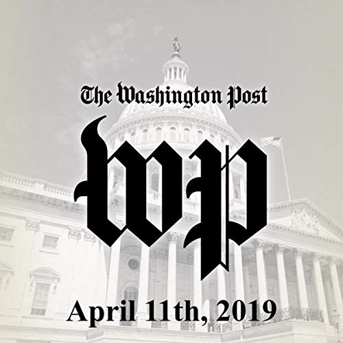 April 11, 2019                   By:                                                                                                                                 The Washington Post                               Narrated by:                                                                                                                                 Kristi Burns                      Length: 1 hr and 22 mins     Not rated yet     Overall 0.0