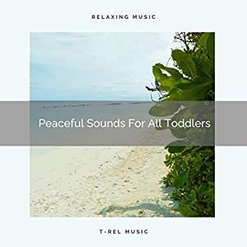 Peaceful Sounds For All Toddlers
