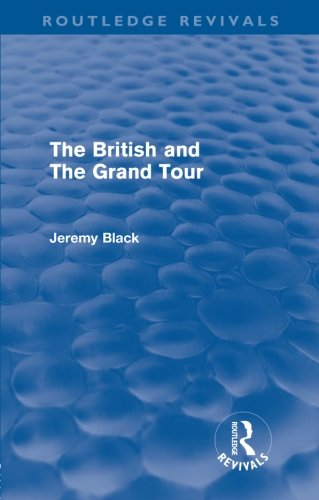 The British And The Grand Tour (Routledge Revivals)の詳細を見る