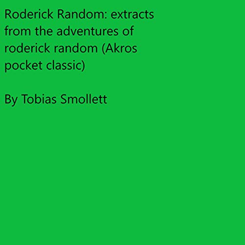 Couverture de Roderick Random: Extracts from the Adventures of Roderick Random